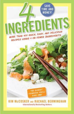 4 Ingredients By Mccosker, Kim/ Bermingham, Rachael