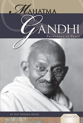 Mahatma Gandhi By Vander Hook, Sue